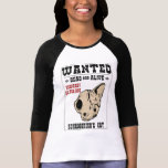 Schrodinger's Cat Wanted II T-shirts