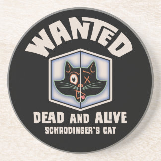 Schrodinger's Cat Wanted Sandstone Coaster
