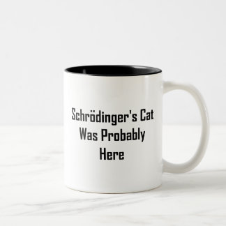 Schrodinger's Cat Was Probably Here Two-Tone Coffee Mug