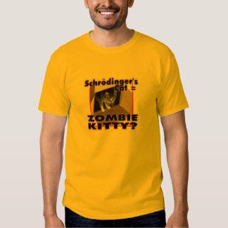 schrodingers cat = zombie kitty tee shirt