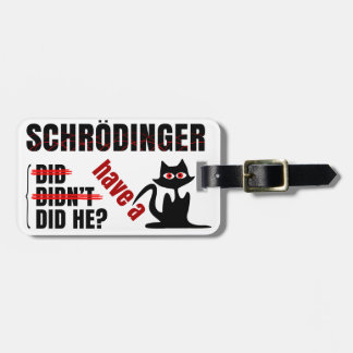 Schrodinger's Dillema Bag Tag