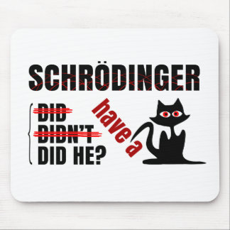 Schrodinger's Dillema Mouse Pad