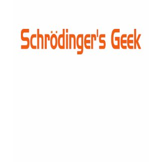 Schrodinger's geek shirt