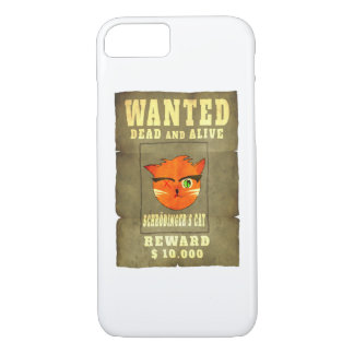 Schroedinger's cat Wanted iPhone 7 Case
