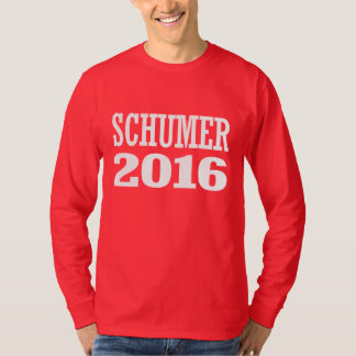 Schumer - Chuck Schumer 2016 T-shirt