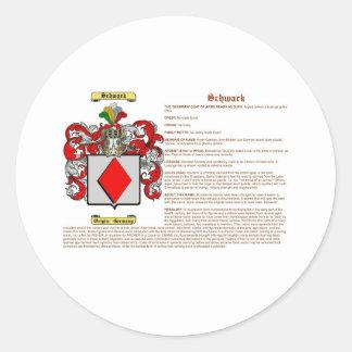 Schwark (schwerin(meaning))-001 classic round sticker