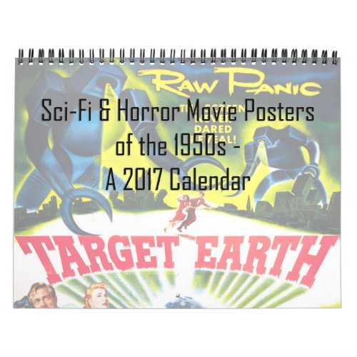 Sci_Fi  Horror Movie Posters of the 50s Calendar