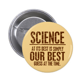 Science at Its Best Pinback Button