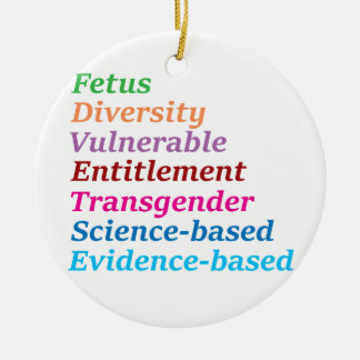 Science based and other banned words ceramic ornament
