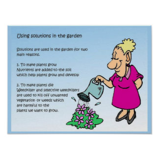 Science, Chemistry, Solutions, in the garden Poster