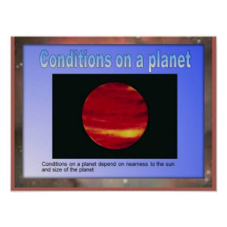 Science, Conditions on a planet Poster
