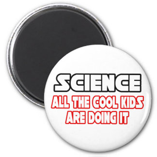 Science...Cool Kids Magnet
