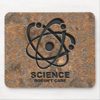 Science Doesn't Care Mouse Pad