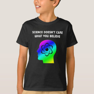 Science Doesn't Care What You Believe T-shirt - Mo