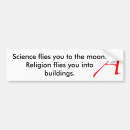 Science flies you to t... bumper sticker
