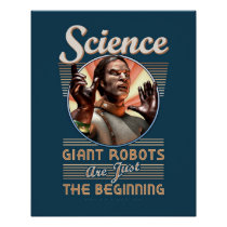 SCIENCE: Giant Robots poster (16x20