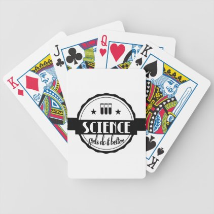 Science Girls do it Better Bicycle Playing Cards