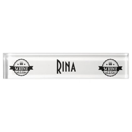 Science. Girls Do It Better Name Plate