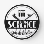 Science Girls do it Better Round Clock