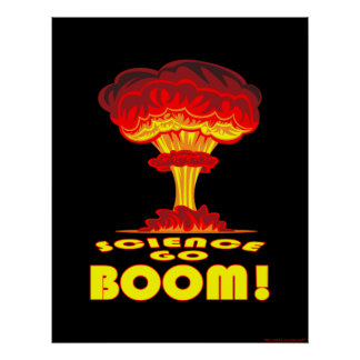 Science Go Boom Poster