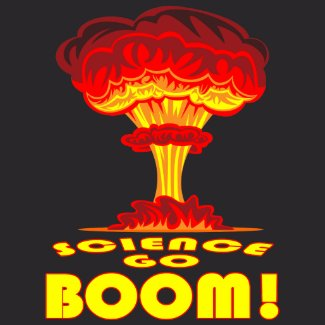 Science Go Boom! T-Shirt shirt