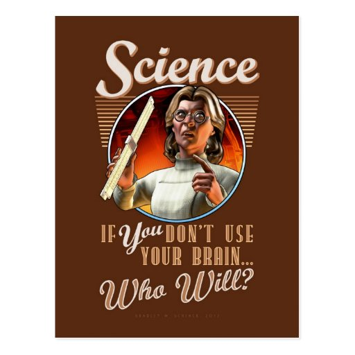 Science: If YOU Don't Use Your Brain... Post Cards