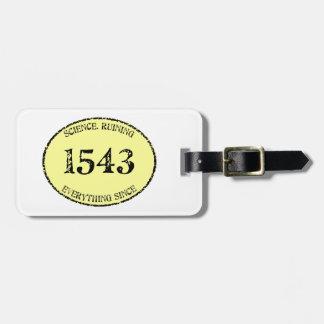 Science in 1543 bag tag