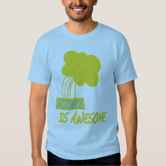 science is awesome shirt