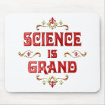Science is Grand Mouse Pads