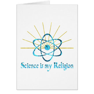 Science is My Religion Card