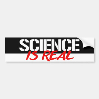 Science is Real - Feminist Bumper Sticker -