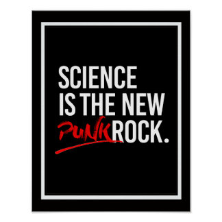 SCIENCE IS THE NEW PUNK ROCK - - Pro-Science -- wh Poster