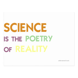 Science is the Poetry of Reality Postcards
