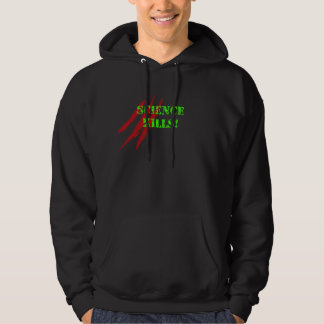 Science Kills! Hoodies