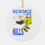 Science Kills Ornaments