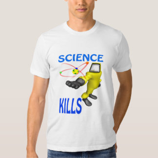 Science Kills T-shirt