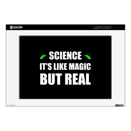 "Science Like Magic But Real Decals For 13"" Laptops"