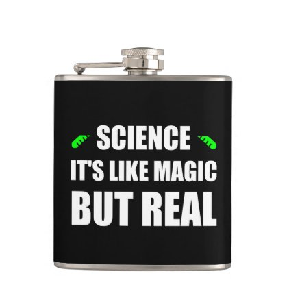 Science Like Magic But Real Flask