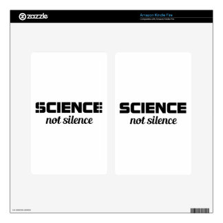 Science not Silence Decals For Kindle Fire