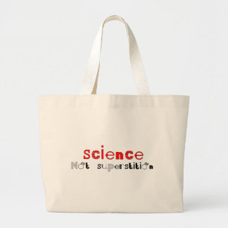 Science Not Superstition Tote Bags