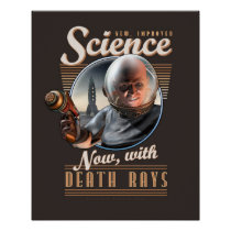 SCIENCE: Now, With Death Rays! poster (16x20