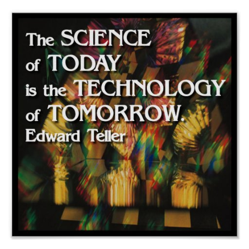 Science of today, Technology of tomorrow Poster