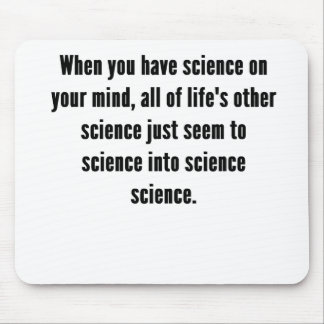 Science On Your Mind Mouse Pad