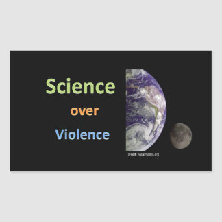 Science over Violence Rectangular Sticker
