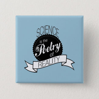 Science: Poetry of Reality Button