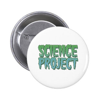 Science Project Pinback Buttons