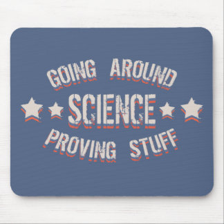 Science Proving Stuff Mouse Pad