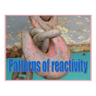 Science, Reactivity,  Patterns of Reactivity Postcard
