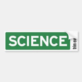 Science Road Sign Bumper Sticker