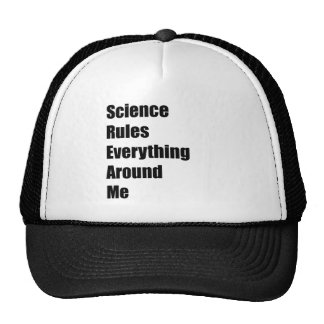 Science Rules Everything Around Me Trucker Hat